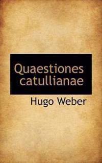 Quaestiones Catullianae