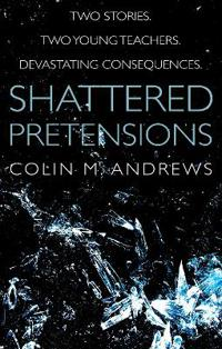 Shattered Pretensions