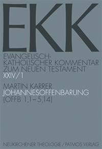 Johannesoffenbarung: (Offb.1,1-5,14)