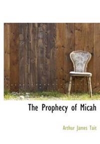 The Prophecy of Micah