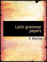 Latin Grammar Papers