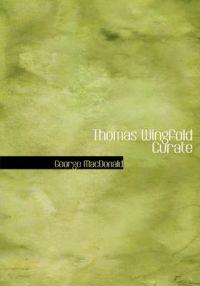Thomas Wingfold Curate