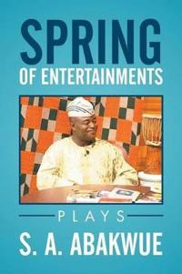 Spring of Entertainments
