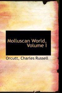 Molluscan World, Volume I