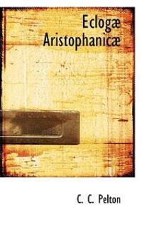 Eclogae Aristophanicae