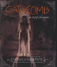 Catacomb: An Asylum Novel