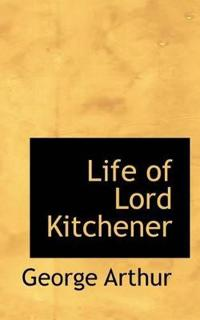 Life of Lord Kitchener