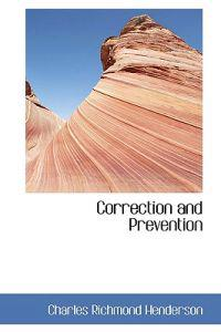 Correction and Prevention