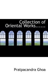 Collection of Oriental Works......