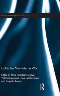 Collective Memories in War