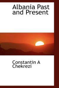 Albania Past and Present