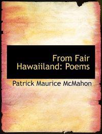 From Fair Hawaiiland: Poems