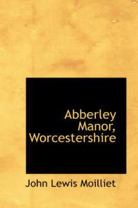 Abberley Manor, Worcestershire