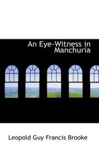 An Eye-witness in Manchuria