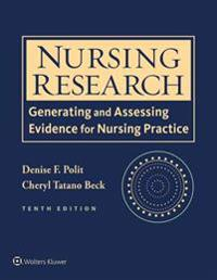 Nursing research - generating and assessing evidence for nursing practice