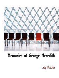 Memories of George Meredith