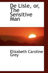 De Lisle, Or, the Sensitive Man