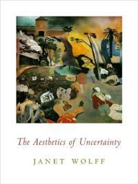 The Aesthetics of Uncertainty