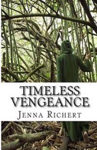 Timeless Vengeance