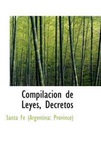 Compilacion de Leyes, Decretos