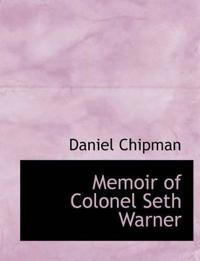 Memoir of Colonel Seth Warner
