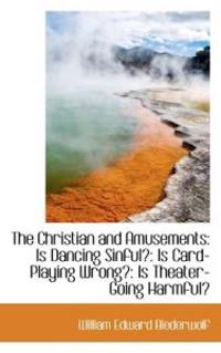 The Christian and Amusements