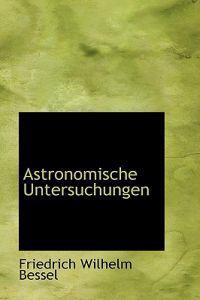 Astronomische Untersuchungen