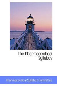 The Pharmaceutical Syllabus