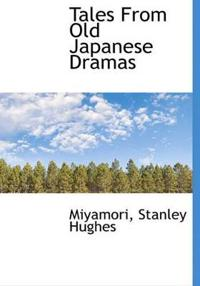 Tales from Old Japanese Dramas