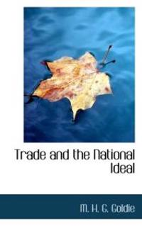 Trade and the National Ideal