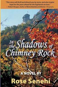 In the Shadows of Chimney Rock