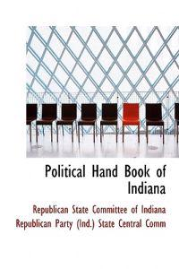Political Hand Book of Indiana