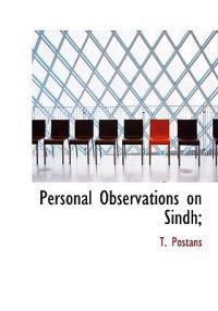 Personal Observations on Sindh;