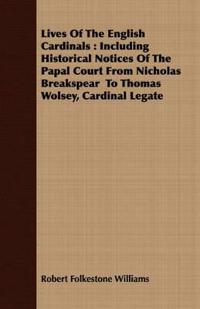 Lives of the English Cardinals
