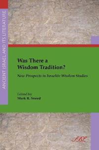Was There a Wisdom Tradition?