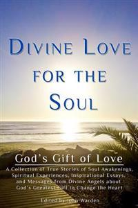 Divine Love for the Soul: God's Gift of Love