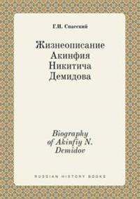 Biography of Akinfiy N. Demidov