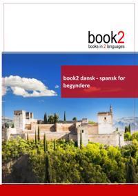 Book2 Dansk - Spansk for Begyndere