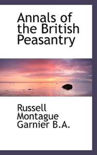 Annals of the British Peasantry