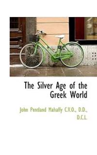 The Silver Age of the Greek World