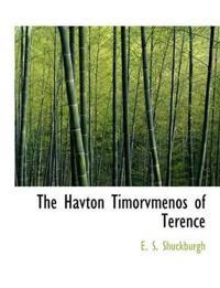 The Havton Timorvmenos of Terence