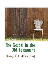 The Gospel in the Old Testament