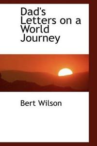 Dad's Letters on a World Journey