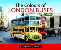 The Colours of London Buses 1970s