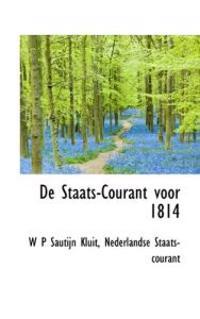 De Staats-courant Voor 1814