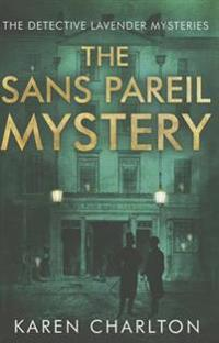 The Sans Pareil Mystery