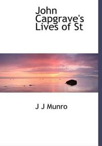 John Capgrave's Lives of St