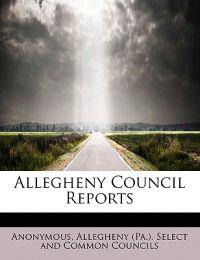 Allegheny Council Reports