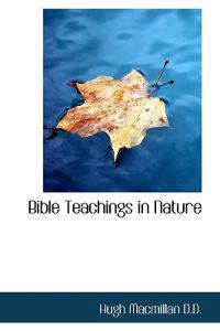 Bible Teachings in Nature