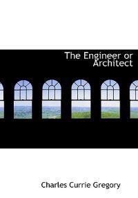 The Engineer or Architect